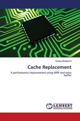 Cache Replacement (Paperback)