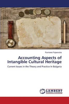 Accounting Aspects of Intangible Cultural Heritage (Paperback)
