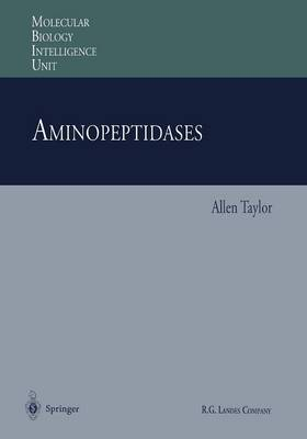 Aminopeptidases - Molecular Biology Intelligence Unit (Paperback)
