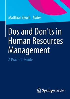 Do's and Don'ts in Human Resources Management: A Practical Guide (Paperback)