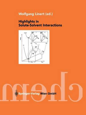 Highlights in Solute-Solvent Interactions (Paperback)
