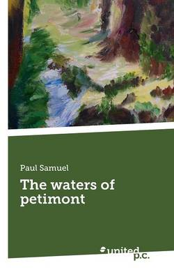 The Waters of Petimont (Paperback)