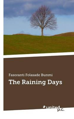The Raining Days (Paperback)