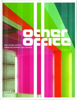 The Other Office: Creative Workplace Design (Hardback)