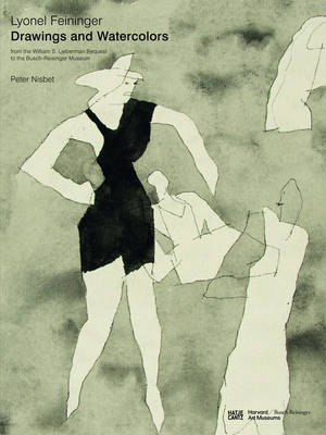 Lyonel Feininger: Drawings and Watercolours (Hardback)