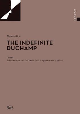 The Indefinite Duchamp (Paperback)