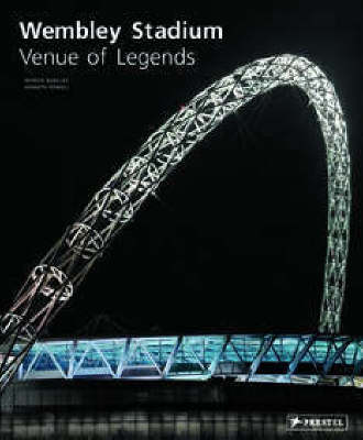 Wembley Stadium: Venue of Legends (Hardback)