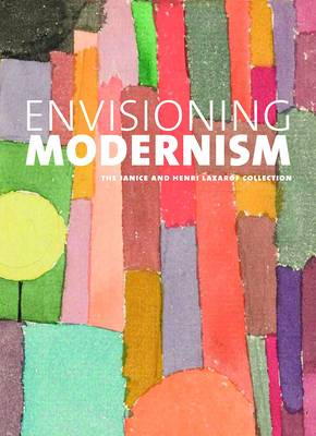 Envisioning Modernism: The Janice and Henri Lazarof Collection (Hardback)