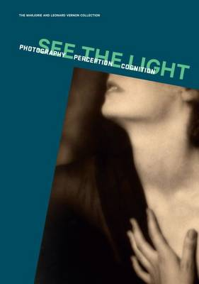 See the Light: Photography, Perception and Cognition (Hardback)