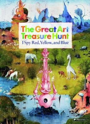 The Great Art Treasure Hunt: I Spy Red, Yellow and Blue (Hardback)