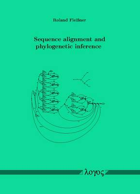 Sequence Alignment and Phylogenetic Inference (Paperback)