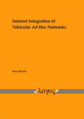 Internet Integration of Vehicular Ad Hoc Networks (Paperback)