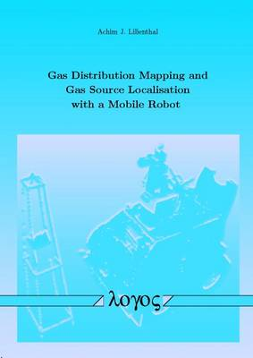 Gas Distribution Mapping and Gas Source Localisation with a Mobile Robot (Paperback)