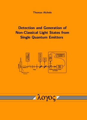 Detection and Generation of Non-Classical Light States from Single Quantum Emitters (Paperback)