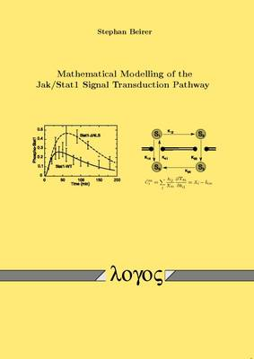 Mathematical Modelling of the Jak /Stat1 Signal Transduction Pathway (Paperback)