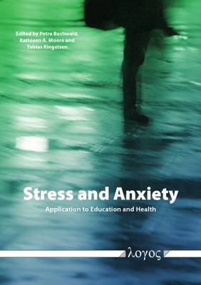 Stress and Anxiety : Application to Education and Health (Paperback)