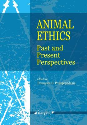 Animal Ethics: Past and Present Perspectives (Paperback)