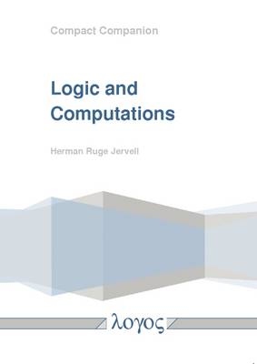 Logic and Computations (Paperback)