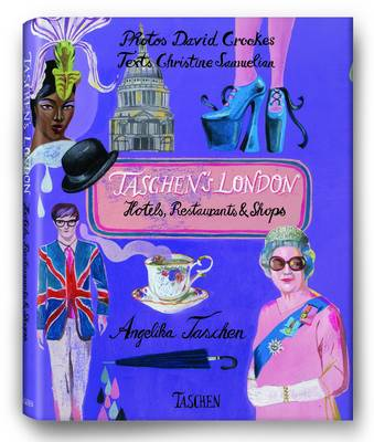Taschen's London: Hotels, Restaurants and Shops (Hardback)