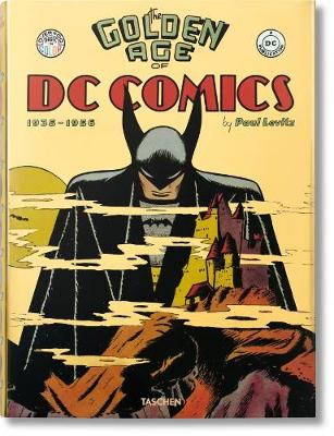 The Golden Age of DC Comics (Hardback)