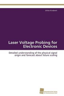 Laser Voltage Probing for Electronic Devices (Paperback)