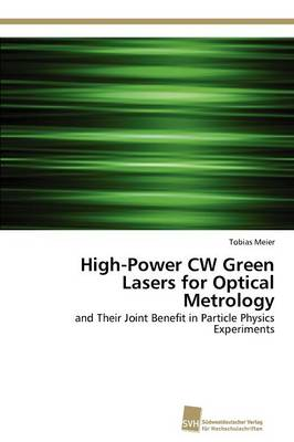 High-Power Cw Green Lasers for Optical Metrology (Paperback)