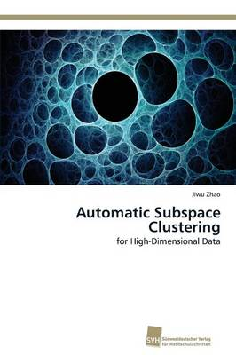 Automatic Subspace Clustering (Paperback)