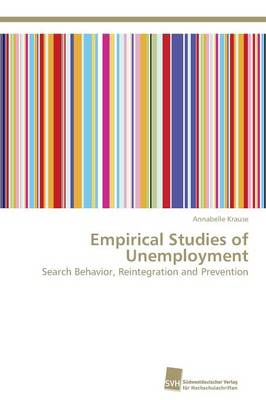 Empirical Studies of Unemployment (Paperback)