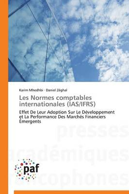 Les Normes Comptables Internationales (IAS/Ifrs) - Omn.Pres.Franc. (Paperback)