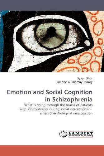 Emotion and Social Cognition in Schizophrenia (Paperback)