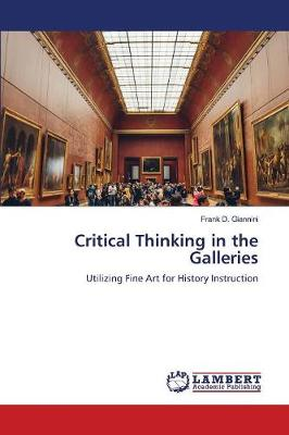 Critical Thinking in the Galleries (Paperback)