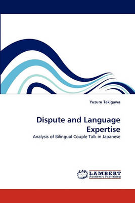 Dispute and Language Expertise (Paperback)