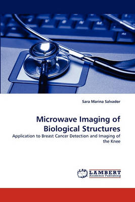 Microwave Imaging of Biological Structures (Paperback)