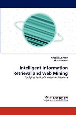 Intelligent Information Retrieval and Web Mining (Paperback)