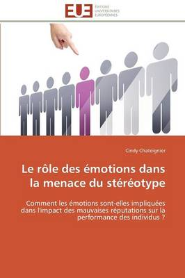 Le Role Des Emotions Dans La Menace Du Stereotype (Paperback)