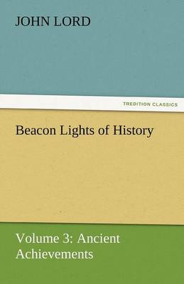 Beacon Lights of History (Paperback)