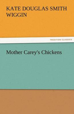 Mother Carey's Chickens (Paperback)