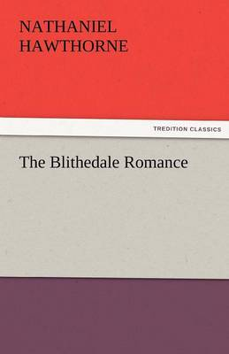 The Blithedale Romance (Paperback)