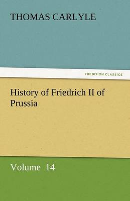 History of Friedrich II of Prussia (Paperback)