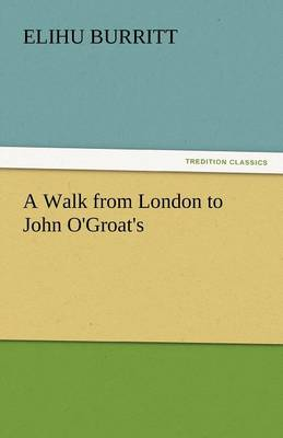A Walk from London to John O'Groat's (Paperback)