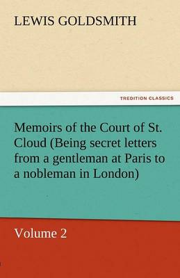 Cover Memoirs of the Court of St. Cloud  - Volume 2 (Paperback)