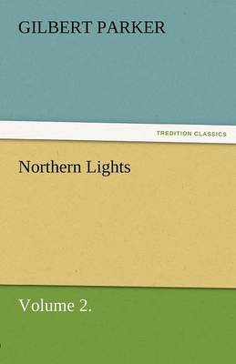 Northern Lights, Volume 2. (Paperback)