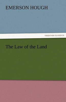 The Law of the Land (Paperback)