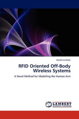 Rfid Oriented Off-Body Wireless Systems (Paperback)