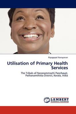 Utilisation of Primary Health Services (Paperback)