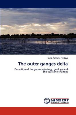 The Outer Ganges Delta (Paperback)