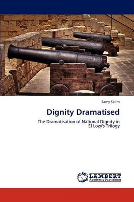 Dignity Dramatised (Paperback)