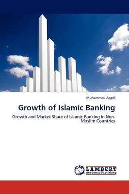 Growth of Islamic Banking (Paperback)