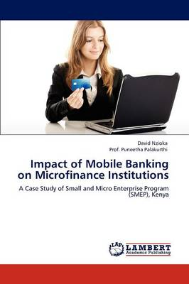 Impact of Mobile Banking on Microfinance Institutions (Paperback)
