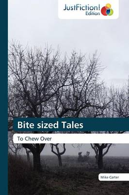 Bite Sized Tales (Paperback)